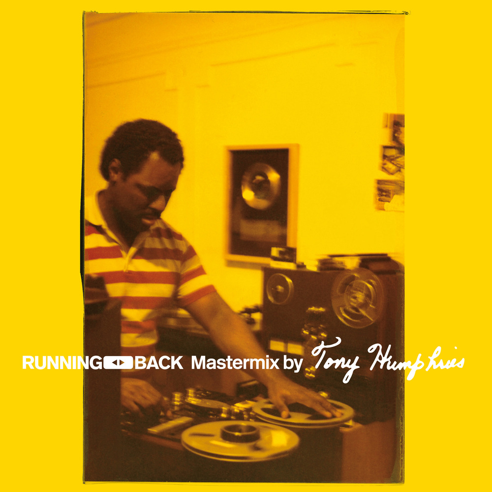 Running Back Mastermix by Tony Humphries