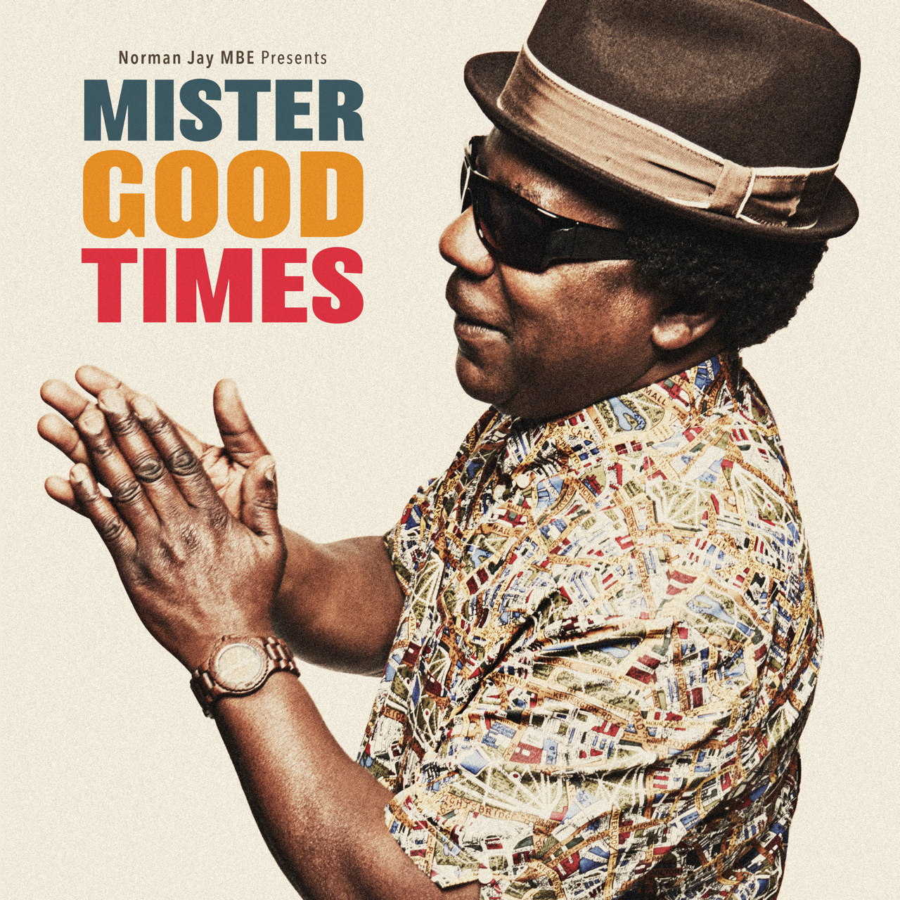 Norman Jay MBE presents Mister Good Times