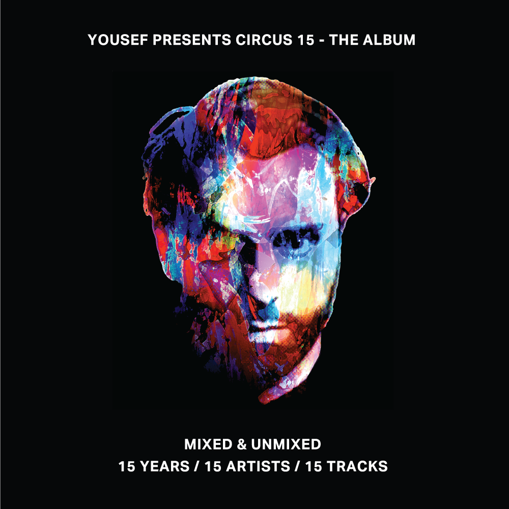 Yousef Presents Circus 15
