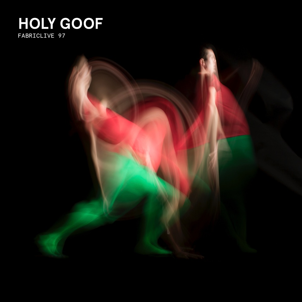 FABRICLIVE 97 mixed by Holy Goof