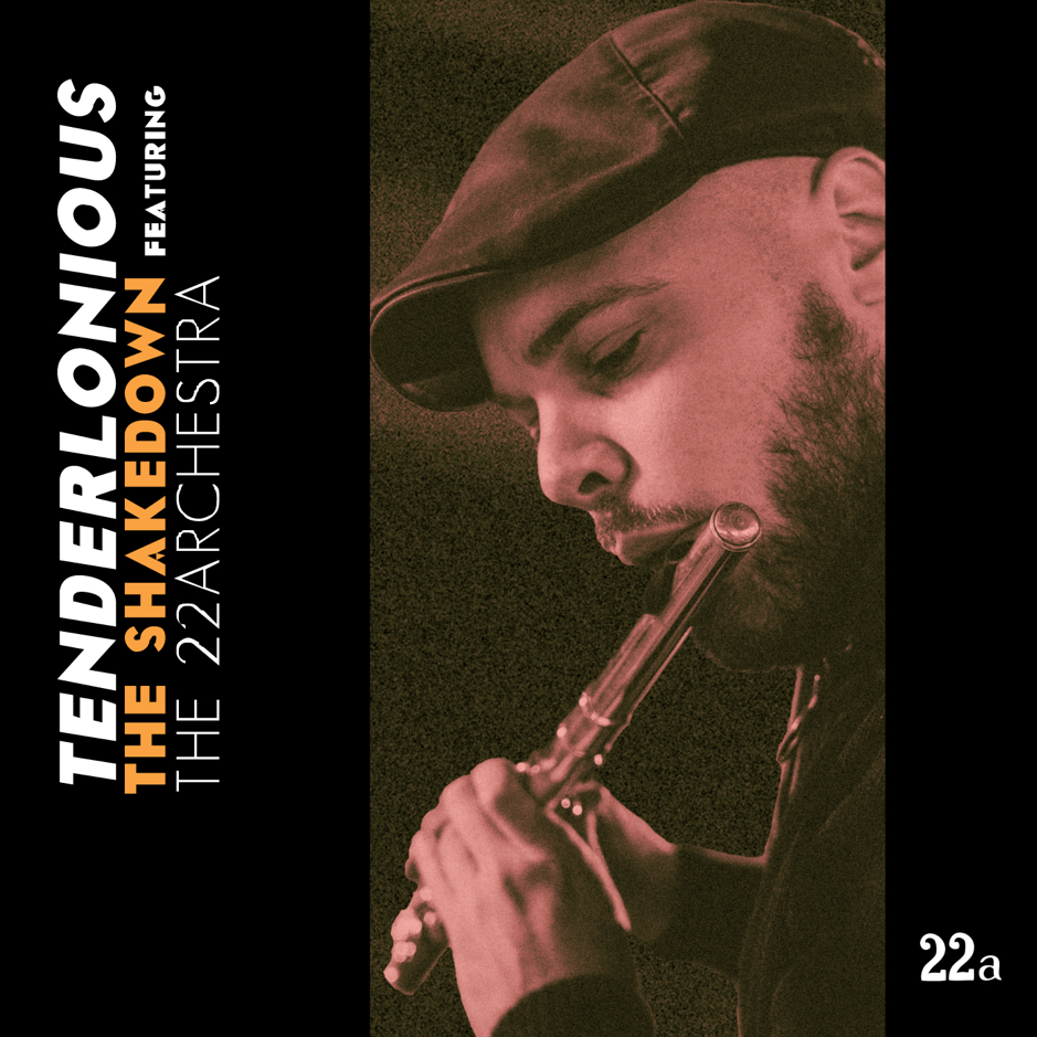 Tenderlonious - The Shakedown