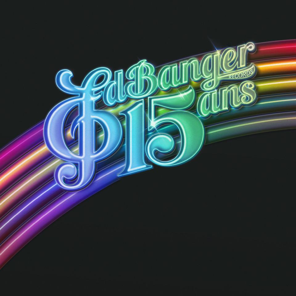 Ed Banger - 15 Ans