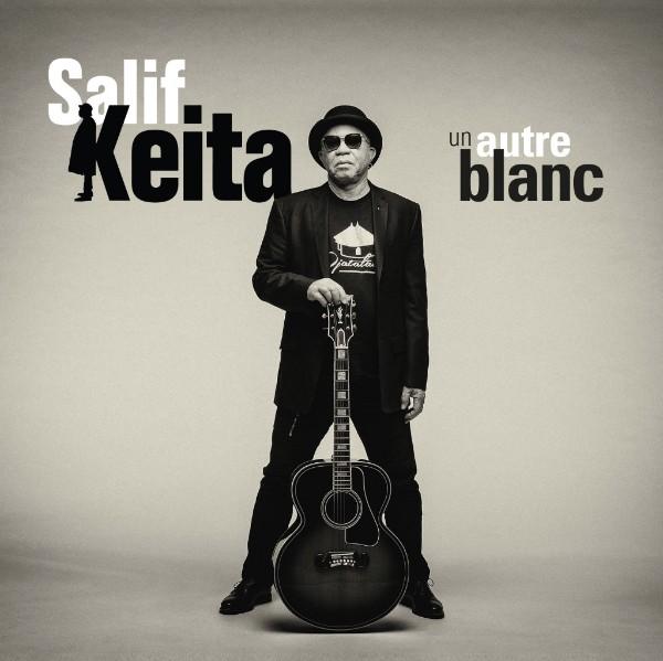 Salif Keita - Un Autre Blanc