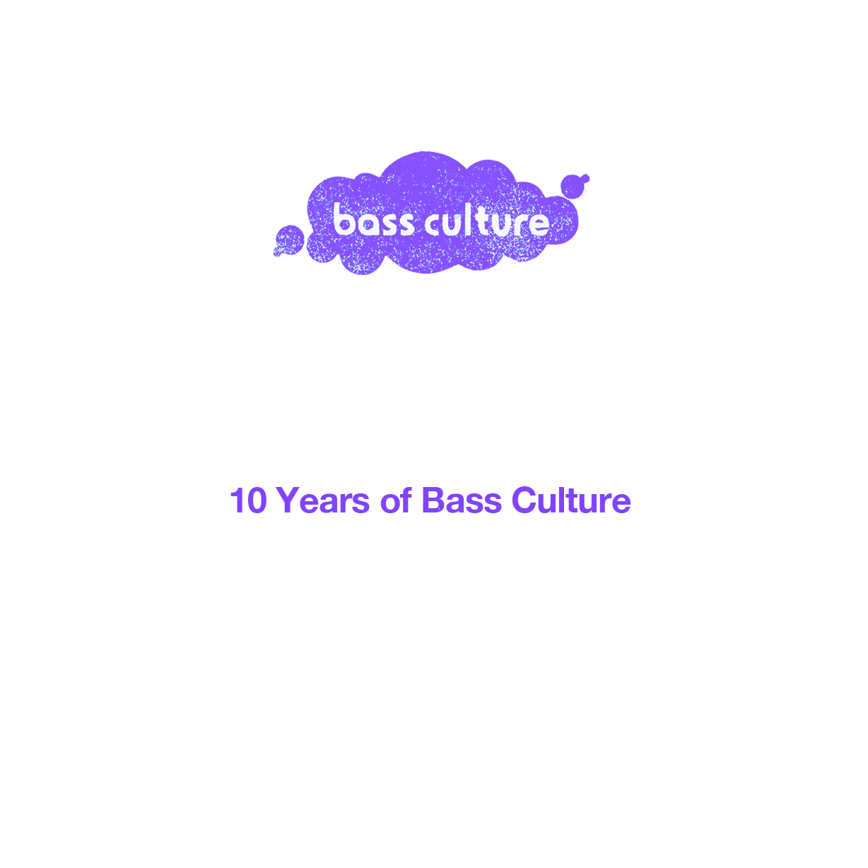 10 Years Of Bass Culture