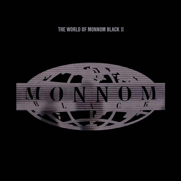 The World of Monnom Black II
