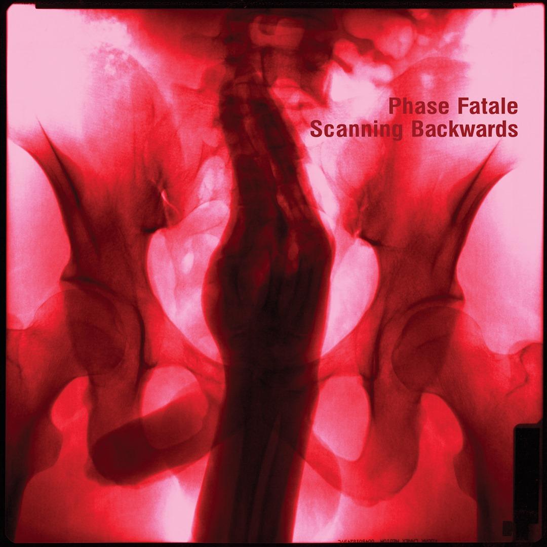 Phase Fatale 'Scanning Backwards'