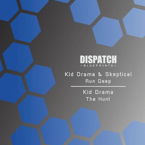 Kid Drama & Skeptical - Run Deep - The Hunt