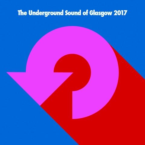 Underground Sound Of Glasgow