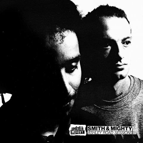 Smith & Mighty - Ashley Road Sessions (1988-1994)