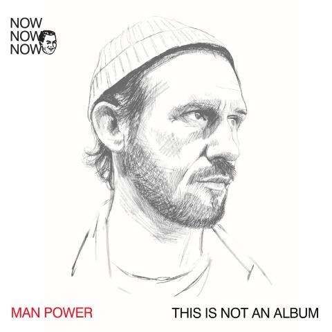 Man Power - This Is Not An Album