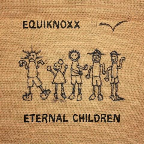 Equiknoxx - Eternal Children